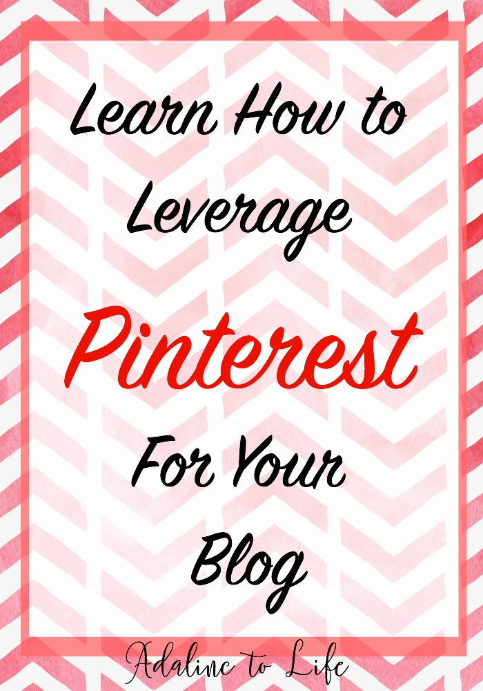 Learn How to Leverage Pinterest For Your Blog