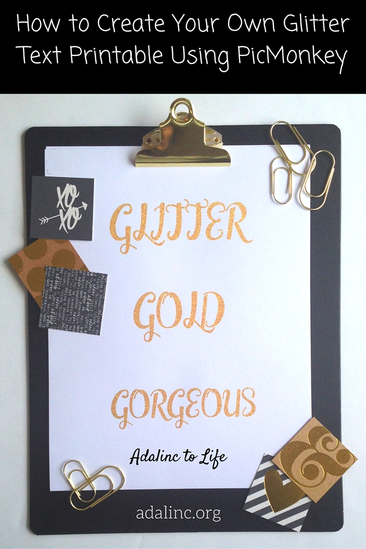create glitter text printable using picmonkey