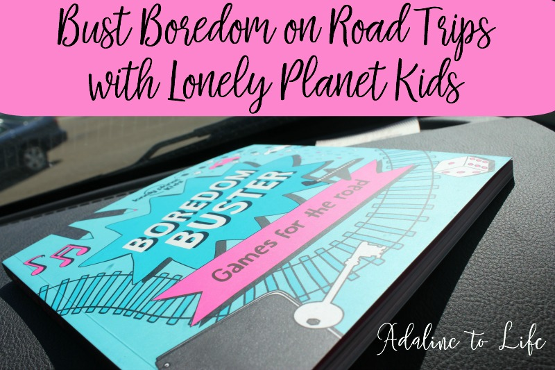 Bust Boredom on Road Trips with Lonely Planet Kids