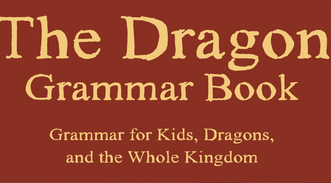 How to Teach Your Dragon Proper Grammar
